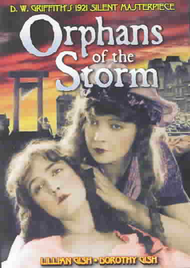 ORPHANS OF THE STORM BY GISH,LILLIAN (DVD)